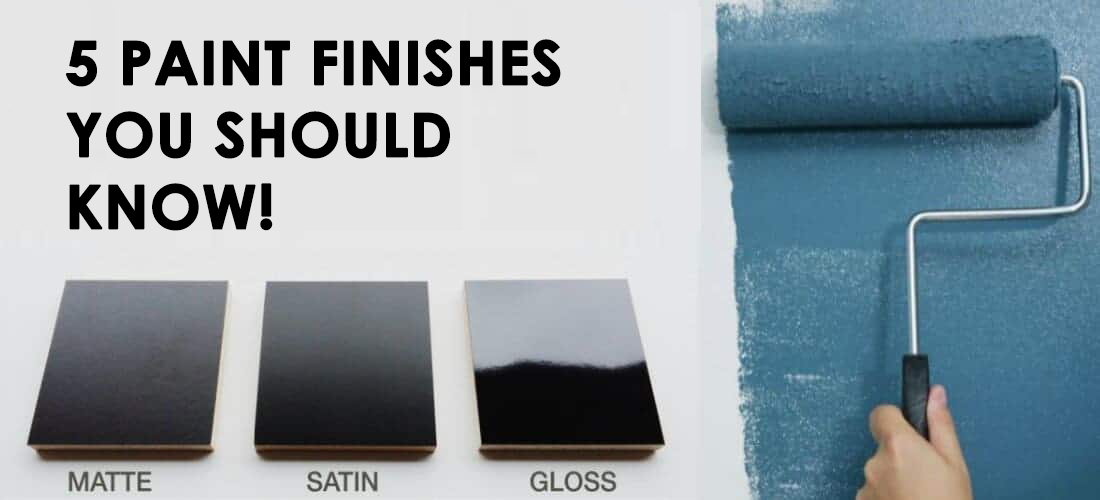 5 paint finishes you should know! 11